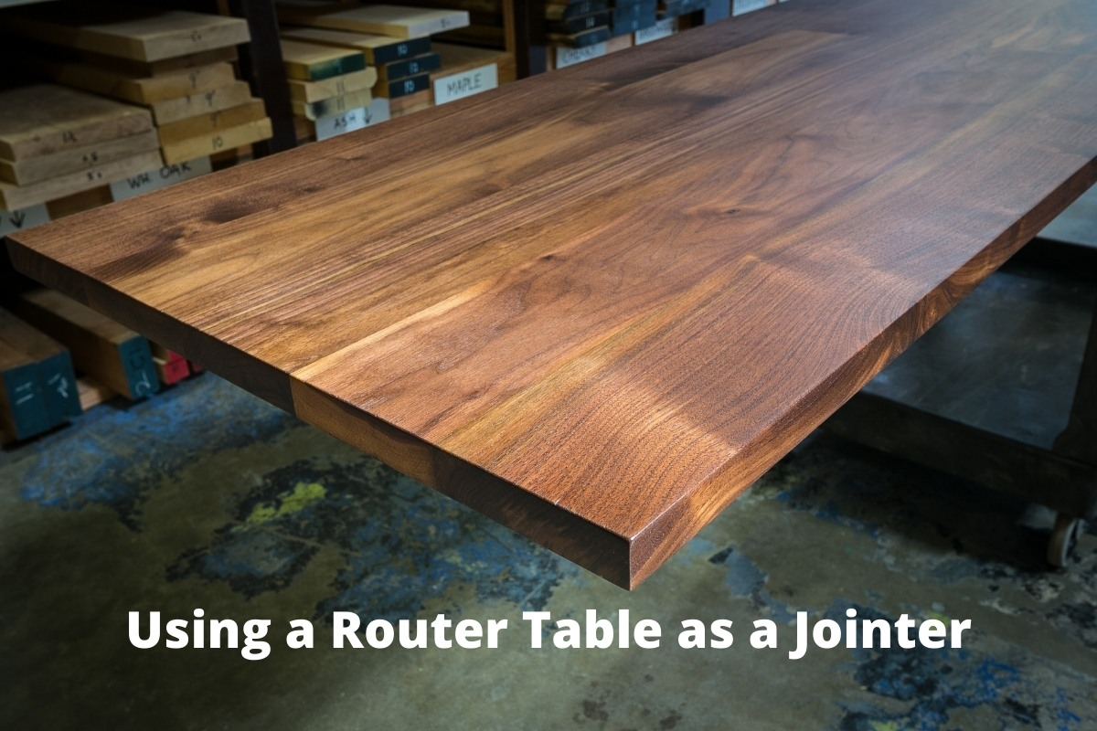 Using a Router Table as a Jointer